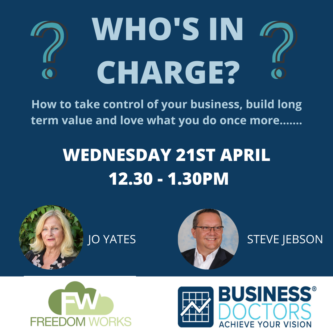 Who's in Charge?  Are you running your business or is your business running you?